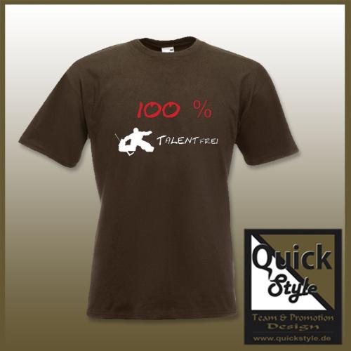 Hockey-Shirt - 100% Talentfrei Goalie