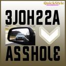 3JOH22A / Asshole Autoaufkleber